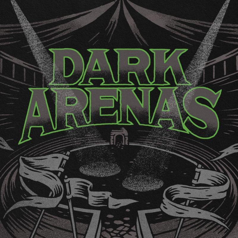 Dark Arenas